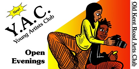 Young Artists Club  @ Old Kent Road Arts Club – Open Evenings tickets