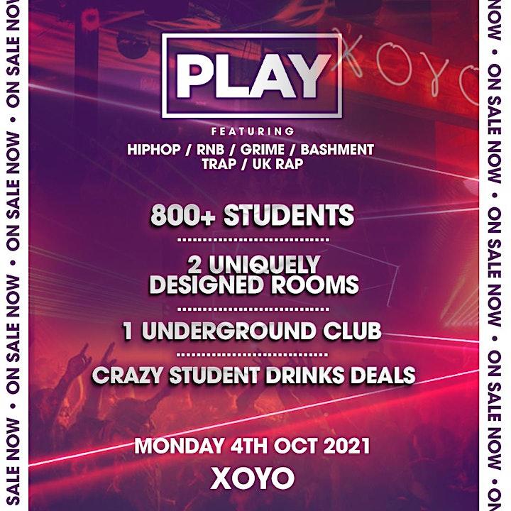 PLAY LONDON FRESHERS LAUNCH AT XOYO! image