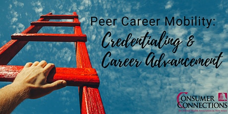Peer Career Mobility: Credentialing and Career Advancement tickets