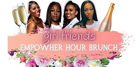EmpowHER Hour Brunch: Girlfriends tickets
