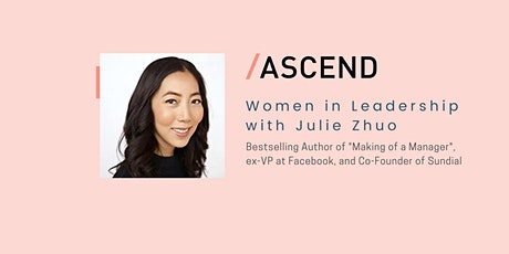 """Women in Leadership: Julie Zhuo, Author of """"Making of a Manager"""" tickets"""