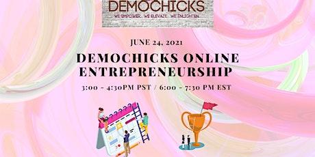 DemoChicksonline Entrepreneurship tickets