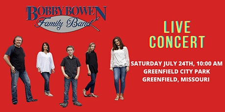 Bobby Bowen Family Concert In Greenfield Missouri tickets
