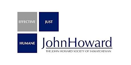 John Howard Society of Saskatchewan Annual General Meeting 2021 tickets