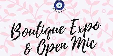 Boutique Expo & Open Mic tickets