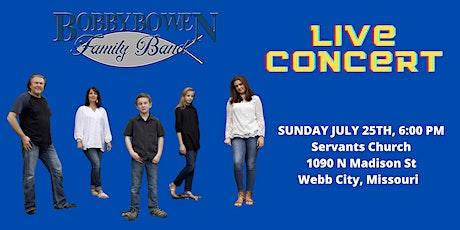 Bobby Bowen Family Concert In Webb City Missouri tickets