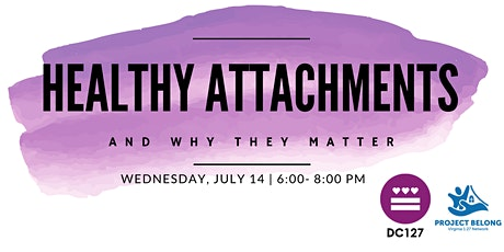 Healthy Attachments & Why it Matters Workshop tickets
