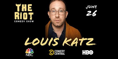 The Riot Standup Comedy Show presents Louis Katz (Comedy Central, NBC, HBO) tickets