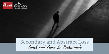Secondary Losses: A Lunch and Learn for Grief Professionals tickets