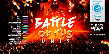 THE 2021 BATTLE OF THE UNIS! THE BIG FRESHERS UNIVERSITY CLASH tickets