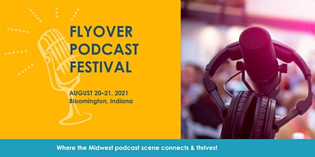 Flyover Podcast Festival '21 tickets