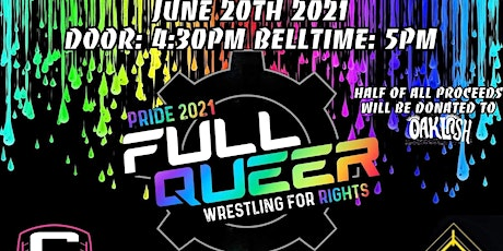 Pride 2021 - Full Queer - Wrestling for Rights tickets