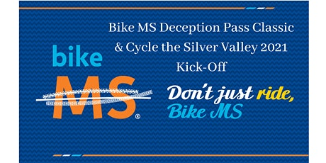 Bike MS Deception Pass Classic & Cycle the Silver Valley 2021 Kick-Off tickets