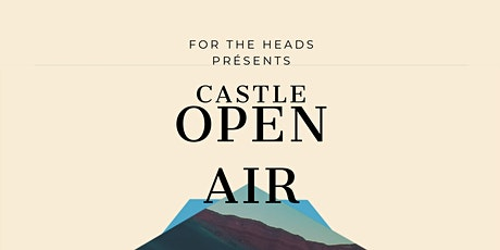 Castle Open Air Day Party tickets