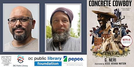 P&P Live! & DCPL Present G. Neri and Jesse Joshua Watson | CONCRETE COWBOY tickets