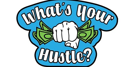 Level-Up 2021: What's Your Hustle? tickets