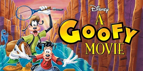 A Goofy Movie Sing-Along tickets