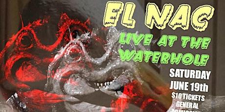 El Nac at Waterhole Music Lounge, Saranac Lake, NY tickets