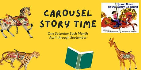 Carousel Story Time #5- Up and Down on the Merry-Go-Round tickets