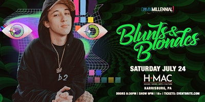 Blunts & Blondes hits The New HMAC