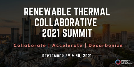 Renewable Thermal Collaborative 2021 Summit tickets