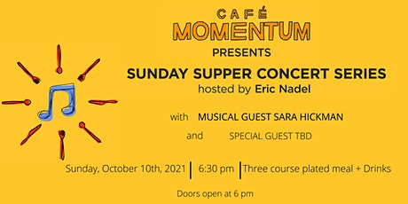 Sunday Supper Concert Series with Sara Hickman tickets