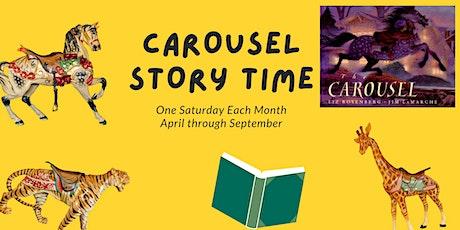 Carousel Story Time #6- The Carousel by Liz Rosenberg tickets