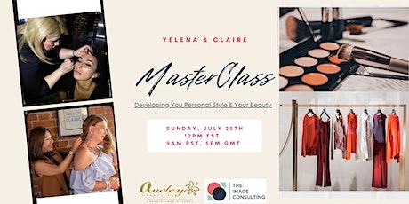 Developing Your Personal Style & Your Beauty  - MasterClass biglietti