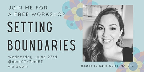 Setting Boundaries Workshop - with  Katie Quick tickets