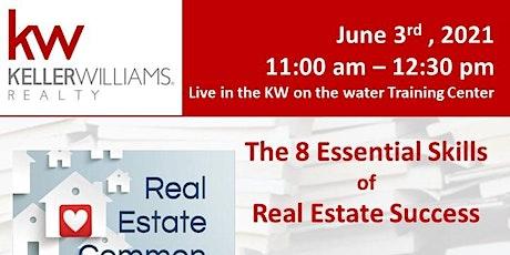 "Rea Estate Common Sense ""The 8 Essentials of Real Estate Success"" tickets"