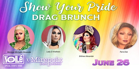 Show Your Pride Drag Brunch! tickets