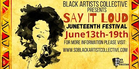 Say it Loud Juneteenth Festival tickets