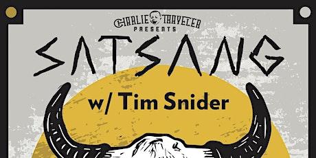 CHARLIE TRAVELER PRESENTS: Satsang w/Tim Snider - [reggae / soul / folkhop] tickets
