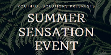 Youthful Solution's Summer Sensation Event tickets