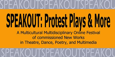 Streaming of MultiStages SPEAKOUT: Protest Plays & More Festival tickets