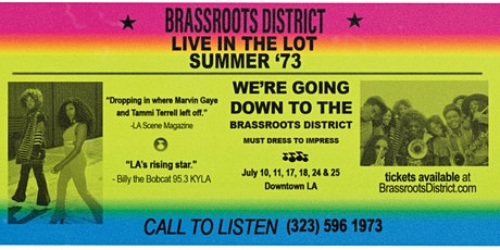 Brassroots District: Live in the Lot Summer '73 tickets
