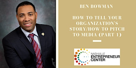 How to Tell Your Organization's Story/How to Pitch to Media (Part 1) tickets