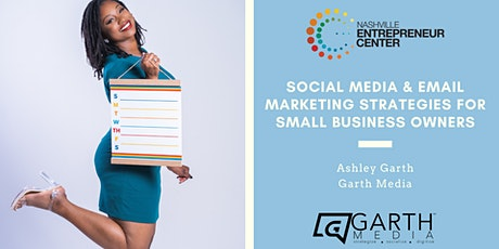 Social Media & Email Marketing Strategies for Small Business Owners tickets