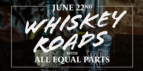 Whiskey Roads: A Whiskey Tasting & Cocktail Class tickets