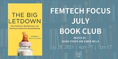 FemTech Focus Book Club – The Big Letdown by Kimberly Allers