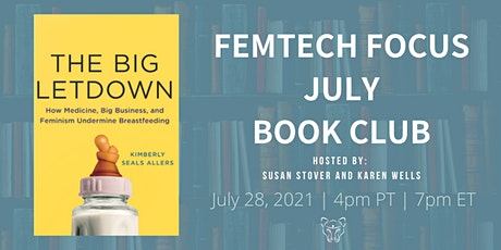 FemTech Focus Book Club - The Big Letdown by Kimberly Allers tickets