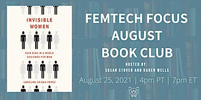FemTech Focus Book Club – Invisible Women by Caroline Criado Perez
