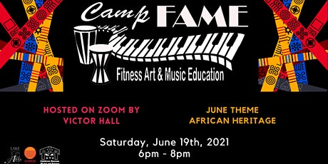 CAMP FAME feat. African Heritage Monthly Theme tickets
