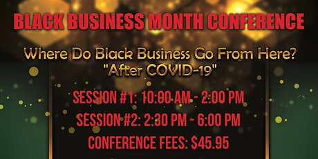 August 2021  Black Business  Month Conference tickets