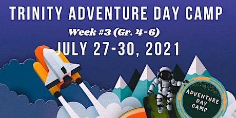 Trinity Adventure Day Camp Gr. 4-6 (Week 3) tickets