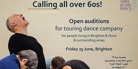 Open audition for anyone 60+ yrs for Three Score Dance Company tickets