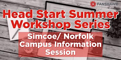 Head Start Summer Workshop Series: Simcoe/Norfolk Campus Info Session tickets