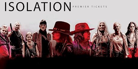 Isolation Season 4 Premier tickets