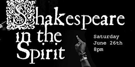 Shakespeare in the Spirit tickets