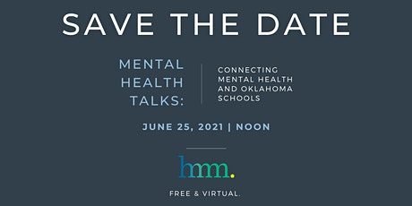 June Mental Health Talks: Connecting Oklahoma Schools & Mental Health tickets